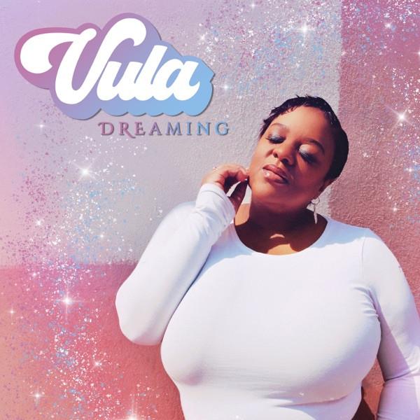 Vula - Dreaming