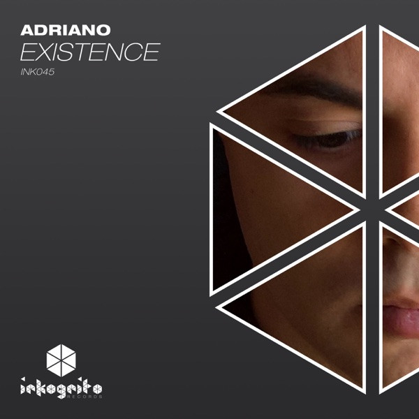Adriano - Existence