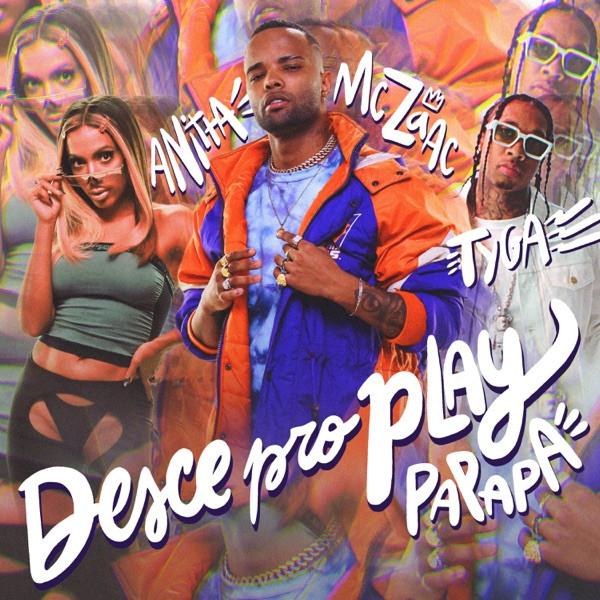 MC Zaac, Anitta, Tyga - Desce Pro Play