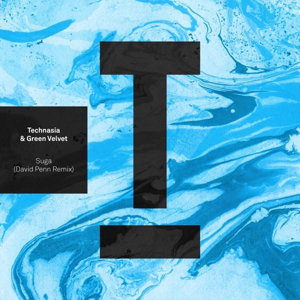 Technasia, Green Velvet, David Penn - Suga - David Penn Remix