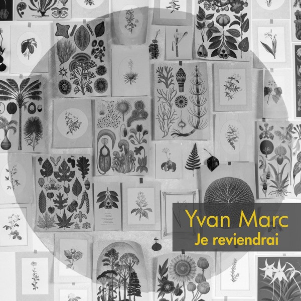 YVAN MARC - JE REVIENDRAI