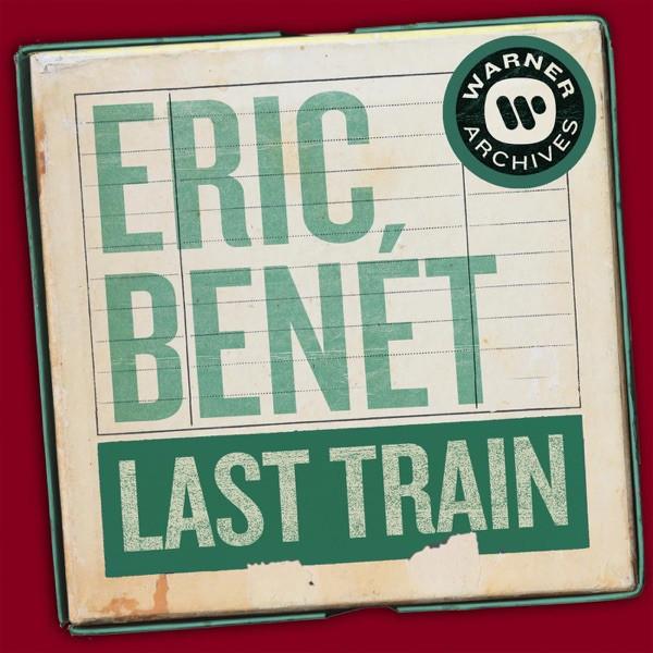 Eric Benet - Last Train