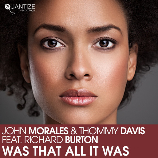 Was That All It Was - John Morales M+M Spotify Radio Mix