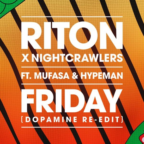 Riton  Nightcrawlers - Friday