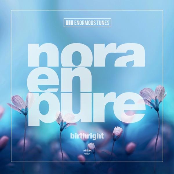 Birthright - NORA EN PURE