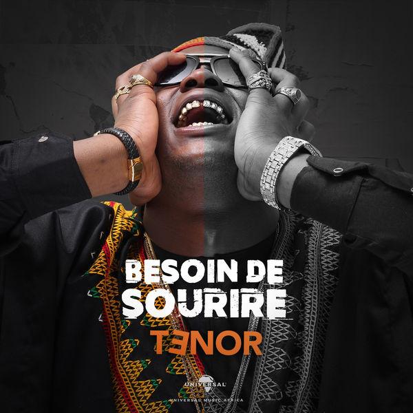 TENOR - BESOIN DE SOURIRE