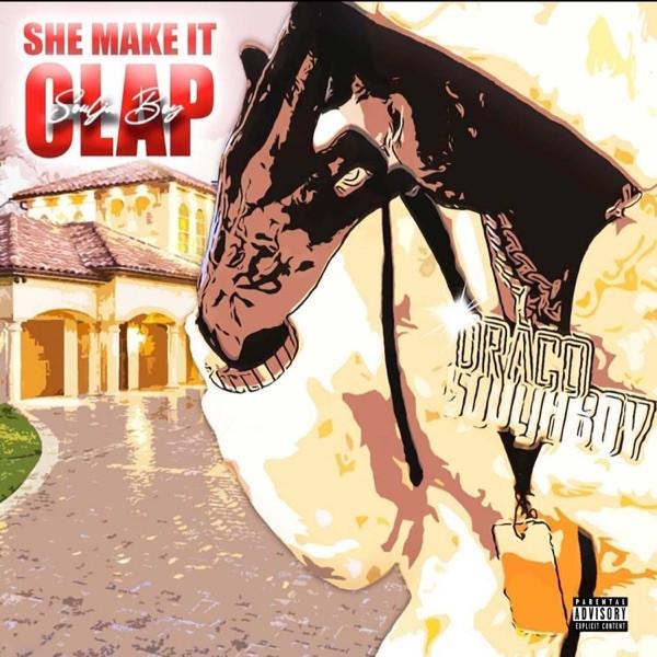 Soulja Boy - She Make it Clap