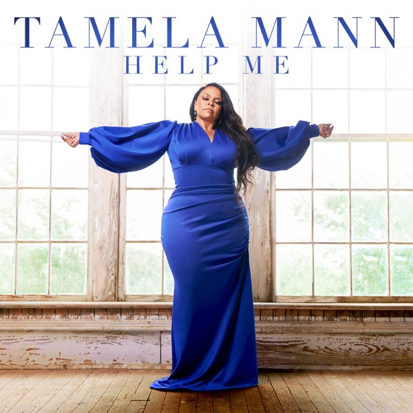 Tamela Mann - Help Me