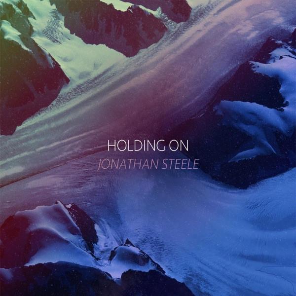 Jonathan Steele - Holding On