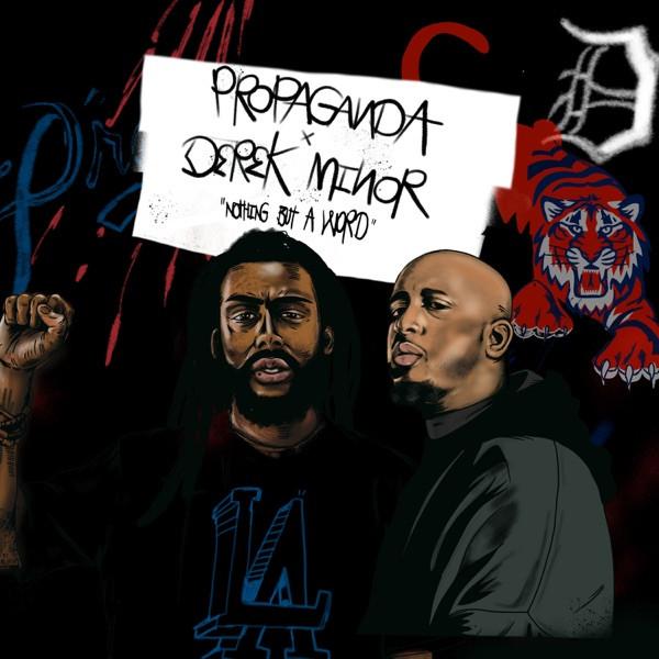 Propaganda & Derek Minor (feat. Daniella Mason) - Change