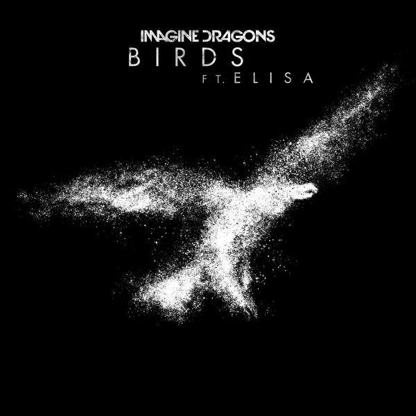 IMAGINE DRAGONS feat. Elisa - Birds