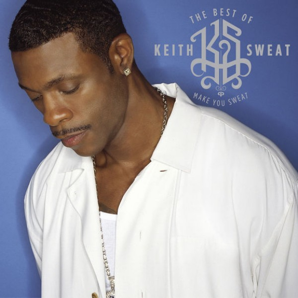 Keith Sweat - KEITH SWEAT SOMETHING JUST AIN'T RIGHT