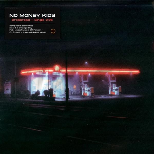 No Money Kids - Crossroad