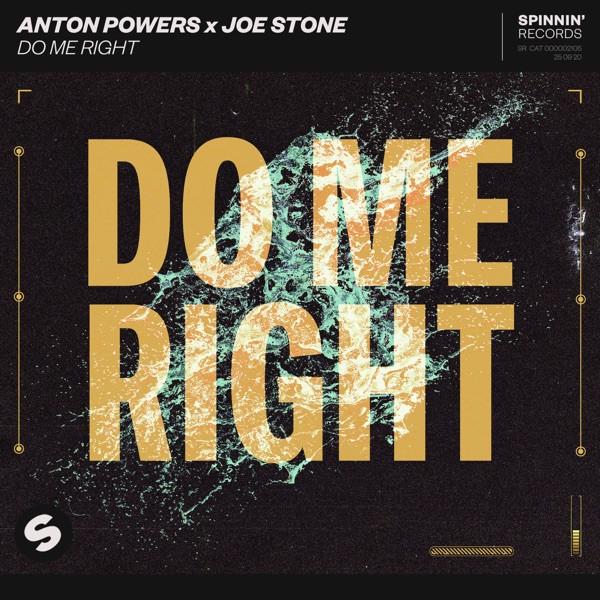 ANTON POWERS + JOE STONE - DO ME RIGHT - 2021