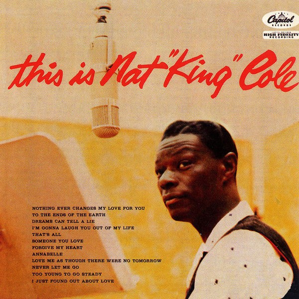 Nat King Cole - Dreams Can Tell A Lie