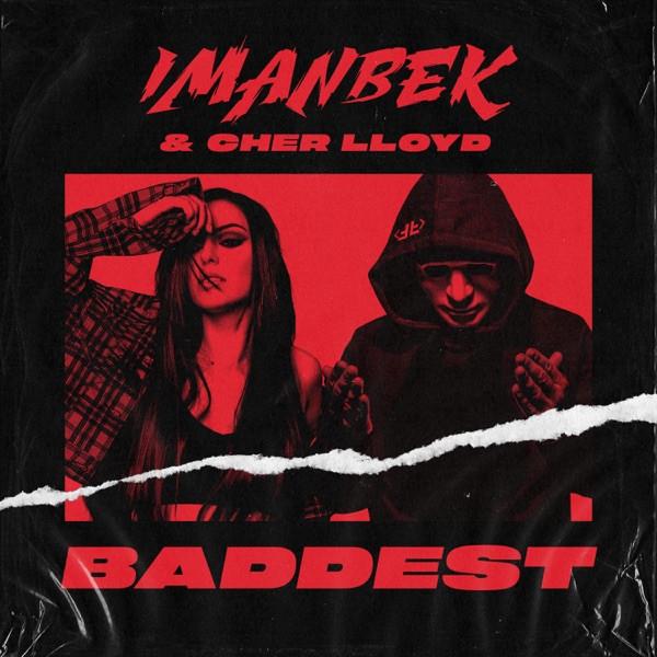 Imanbek, Cher Lloyd - Baddest