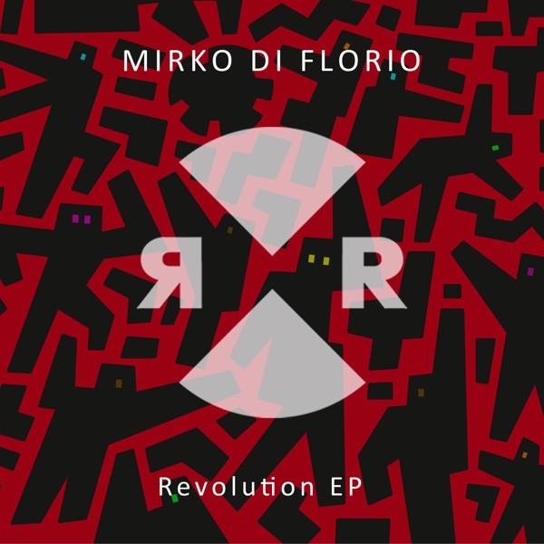 Mirko Di Florio - Revolution