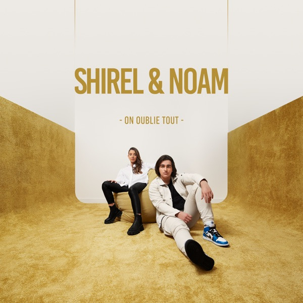 Shirel, Noam - On oublie tout