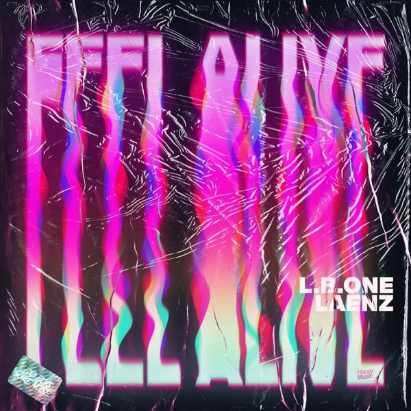 L.B.ONE, LAENZ - FEEL ALIVE