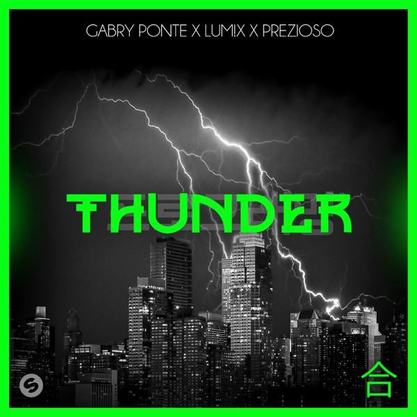 GABRY PONTE, LUM!X, PREZIOSO - THUNDER