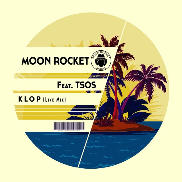 Moon Rocket, TSOS - Klop (Live Mix)