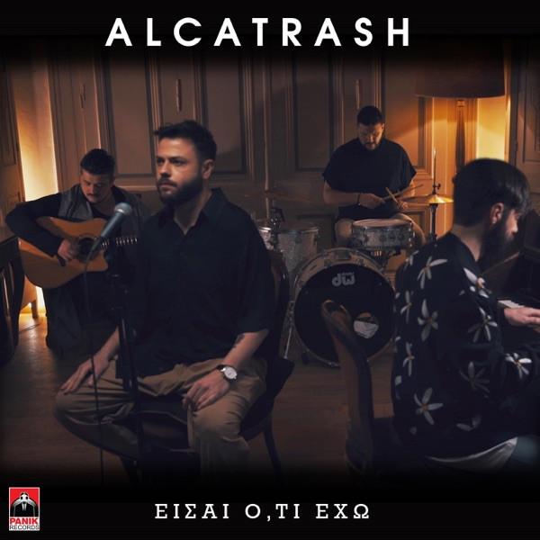 Alcatrash - Eisai Oti Eho