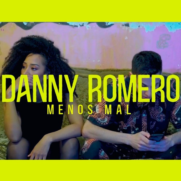 Danny Romero - Menos Mal