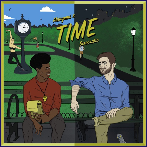 Akinyemi & Birocratic - Time