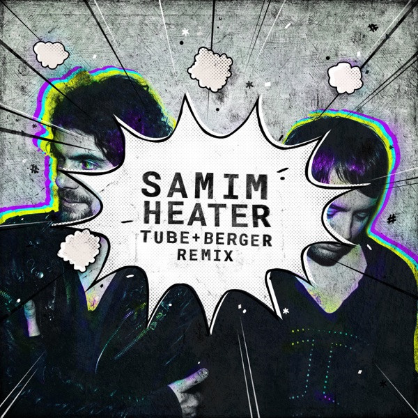 Samim - Heater (Tube Berger Remix Edit)