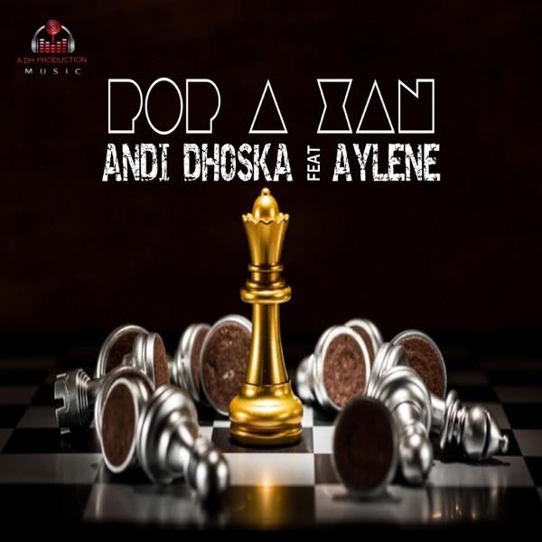 Andi Dhoska - Pop A Xan (feat. Aylene)