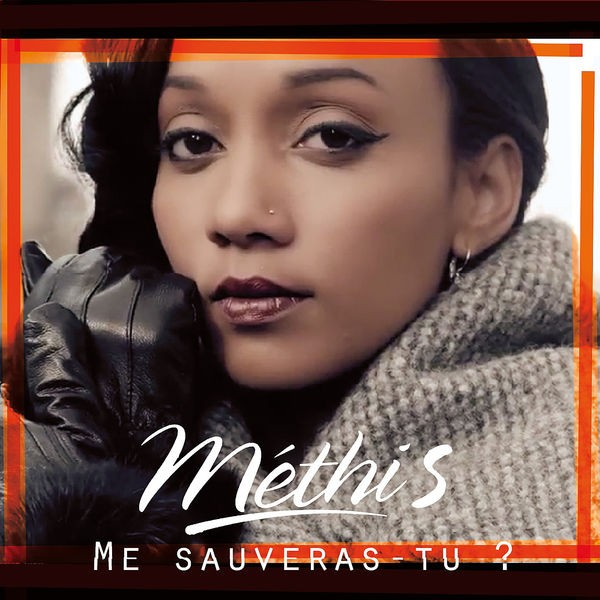 Methis - Me Sauveras Tu