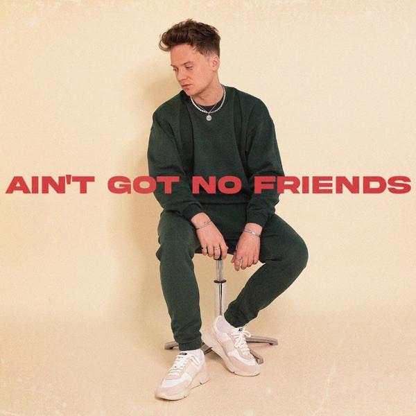 Conor Maynard - Ain't Got No Friends