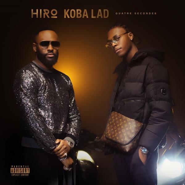 Hiro - Quatre secondes (feat Koba LaD)