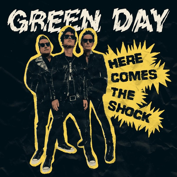 Green Day - Here Comes The Shock